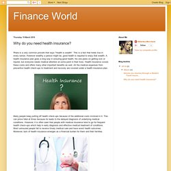 Finance World: Why do you need health insurance?