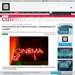 Financement du cinéma français : changement de modèle