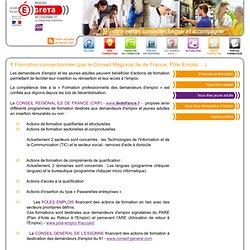 Financement : Formation conventionnée (par le Conseil Régional Ile de France, Pôle Emploi …) : plan de formation entreprise