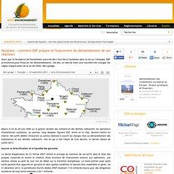Nucléaire : comment EDF prépare le financement du démantèlement de ses réacteurs
