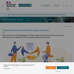 Financement d'un projet éducatif : quelles solutions ? - Réseau Canopé