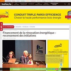Financement de la rénovation énergétique: recensement des initiatives - 30/11/16