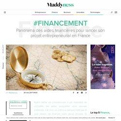#Financement : Panorama des aides financières pour lancer son projet entrepreneurial en France - Maddyness