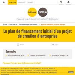 Le plan de financement initial d'un projet de création d'entreprise
