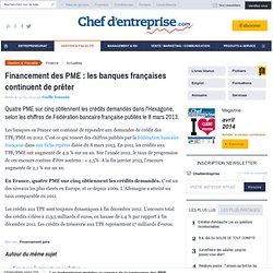 Financement des PME : les banques françaises continuent de prêter