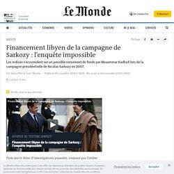 Financement libyen de la campagne de Sarkozy: l'enquête impossible