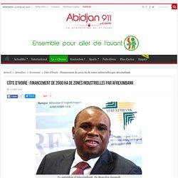 Côte d'Ivoire : Financement de 2000 ha de zones industrielles par Afreximbank - Abidjan911