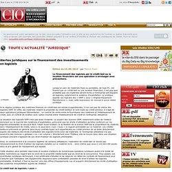Alertes juridiques sur le financement des investissements en logiciels - Actualités Juridique