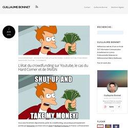 Financement participatif sur YouTube, le cas du Hard Corner et de l'AVGN