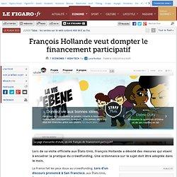 François Hollande veut dompter le financement participatif