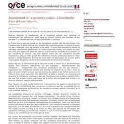 Financement de la protection sociale : à la recherche d'une réforme miracle…