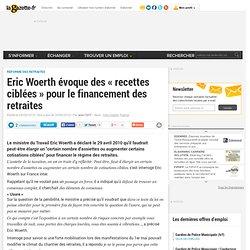 """Eric Woerth évoque des """"recettes ciblées"""" pour le financement de"""