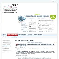 Textes légaux sur le financement des rythmes scolaires à la rentrée 2015 > Maires Ruraux de France
