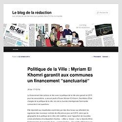 """Politique de la Ville : Myriam El Khomri garantit aux communes un financement """"sanctuarisé"""""""
