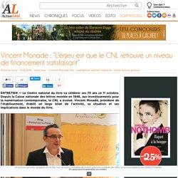 """Vincent Monadé : """"L'enjeu est que le CNL retrouve un niveau de financement satisfaisant"""""""