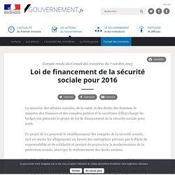 Loi de financement de la sécurité sociale pour 2016 - Compte rendu du Conseil des ministres du 7 octobre 2015