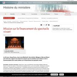 Mission sur le financement du spectacle vivant - Histoire du ministère