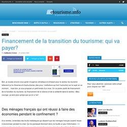 Financement de la transition du tourisme: qui va payer?