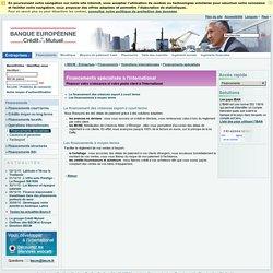 BECM - Financements spécialisés à l'international