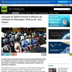 Les pays du Golfe financent la diffusion du salafisme en Allemagne, l'Etat se dit «très inquiet»