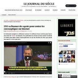 L'UE va financer des agents pour contrer les eurosceptiques sur Internet