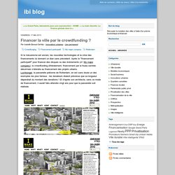 Financer la ville par le crowdfunding ? - ibi blog