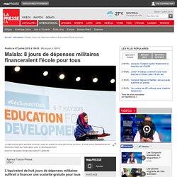 Malala: 8 jours de dépenses militaires financeraient l'école pour tous