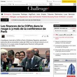 Les finances de la COP21 dans le rouge à 3 mois de la conférence de Paris