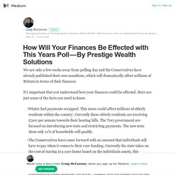 How Will Your Finances Be Effected with This Years Poll — By Prestige Wealth Solutions