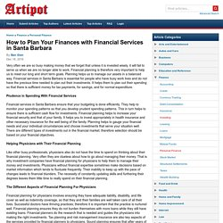 How to Plan Your Finances with Financial Services in Santa Barbara