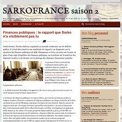 Finances publiques : le rapport que Sarko n'a visiblement pas lu