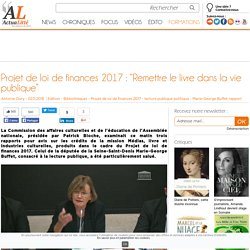 """Projet de loi de finances 2017 : """"Remettre le livre dans la vie publique"""""""
