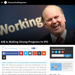 financetradingnews - AIB Is Making Strong Progress in IPO