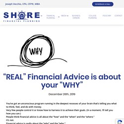 """""""REAL"""" Financial Advice is about your """"WHY"""""""