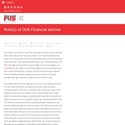 Role(s) of OUR Financial adviser - FUS