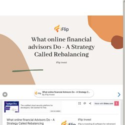 What online financial Advisors Do - A Strategy Called Rebalancing