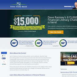 Dave Ramsey's $15,000 Financial Literacy Challenge Sponsored by Fifth Third Bank