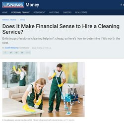 Does It Make Financial Sense to Hire a Cleaning Service?