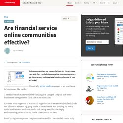 Are financial service online communities effective?