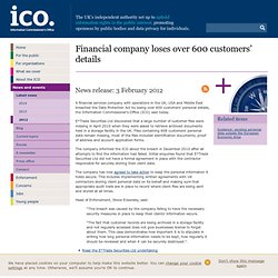 Financial company loses over 600 customers' details – ICO news release