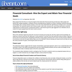 Financial Consultant- Hire the Expert and Attain Your Financial Goals