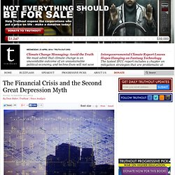 The Financial Crisis and the Second Great Depression Myth