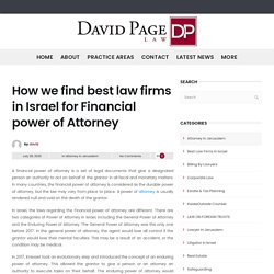 How we find best law firms in Israel for Financial power of Attorney - DavidPageLaw