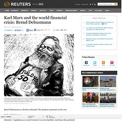 Karl Marx and the world financial crisis: Bernd Debusmann