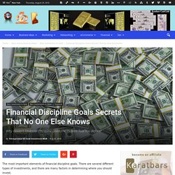 Financial Discipline Goals Secrets That No One Else Knows