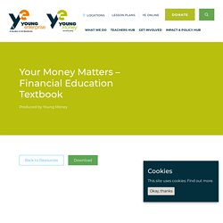 Your Money Matters - Financial Education Textbook - Young Enterprise & Young Money