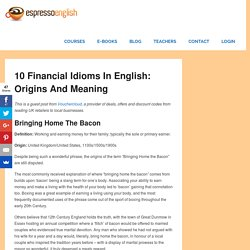 10 Financial Idioms in English: Origins and Meaning – Espresso English