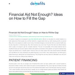 Financial Aid Not Enough? Ideas on How to Fill the Gap - Denefits