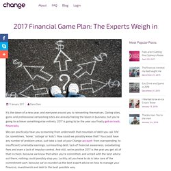 2017 Financial Game Plan: The Experts Weigh in - Change Labs