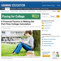 4 Financial Factors in Making the Part-Time College Calculation